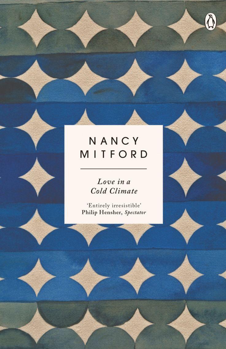 Love in a Cold Climate by Nancy Mitford, Penguin, artist Lourdes Sanchez