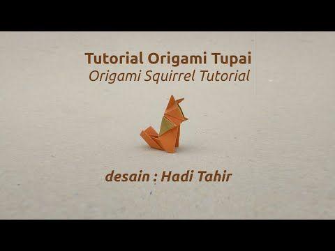 Origami Harri Hadi: Tutorial Origami Tupai/ Squirrel