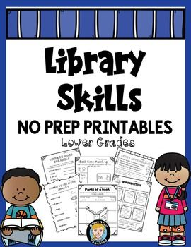 Library Skills No Prep Printables- Lower Grades. This booklet contains over 30 pages of no prep printables for teaching library skills for the lower grades! Also available as a bundle in my store :-)