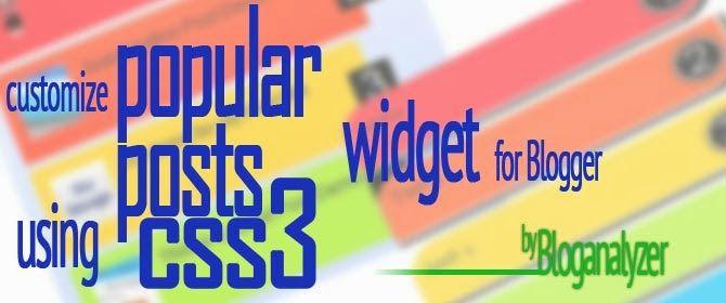 Customize Popular Post Widget with CSS3 - Bloganalyzer