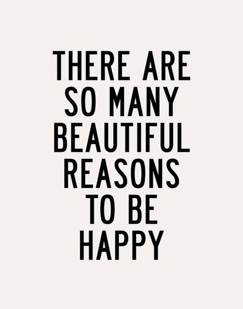Be Happy Quotes 67 Best Words Of Wisdom Images On Pinterest  Truths Live Life And .