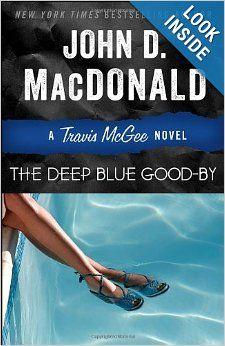 The Deep Blue Good-by: A Travis McGee Novel: John D. MacDonald, Lee Child