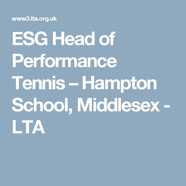 ESG Head of Performance Tennis – Hampton School, Middlesex - LTA