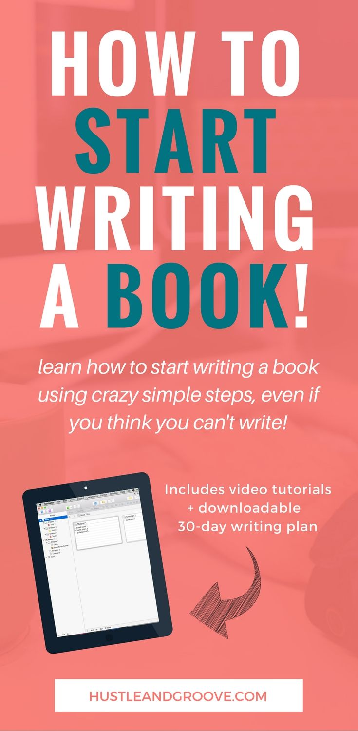 Start writing a book today with these simple tips, even if you think you can't write. Video tutorials and 30-day writing plan template included!