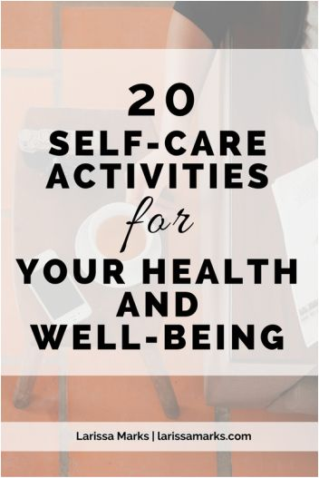 Self-Care Activities For Your Health and Well-Being