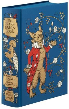 The Blue Fairy book by Andrew Lang illustrated by Charles van Sandwyk and published by the Folio Society