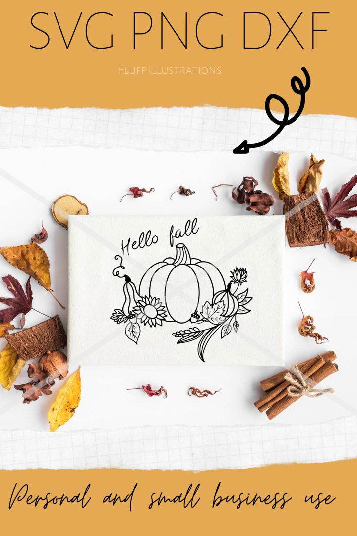 Hello Fall Svg Png Dxf Pumpkin Svg Thanksgiving Svg Farmhouse Design Files For Cricut Silhouette Png Sublimation Design Cutfile In 2020 Print Planner Hello Autumn Dxf