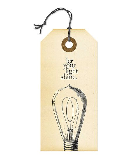The world needs your light. Yes yes yes. :: 'Let Your Light Shine' Sign