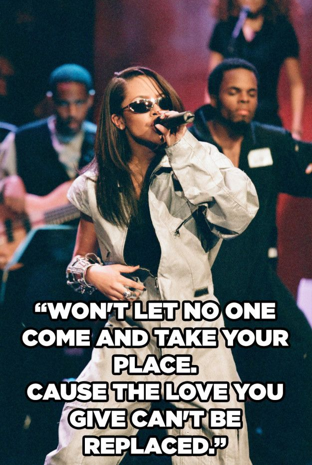 When it's worth staying and working it out. | 12 Aaliyah Lyrics To Get You…