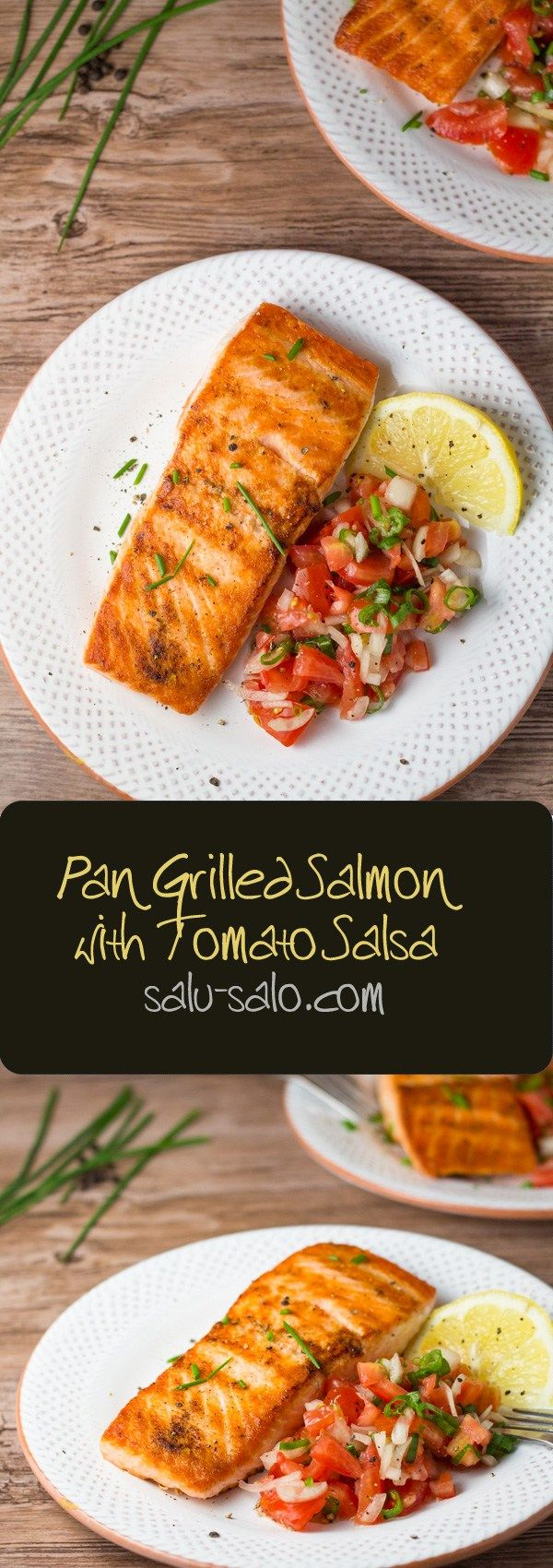 Pan Grilled Salmon with Tomato Salsa