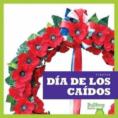 Dia de Los Caidos /Memorial Day