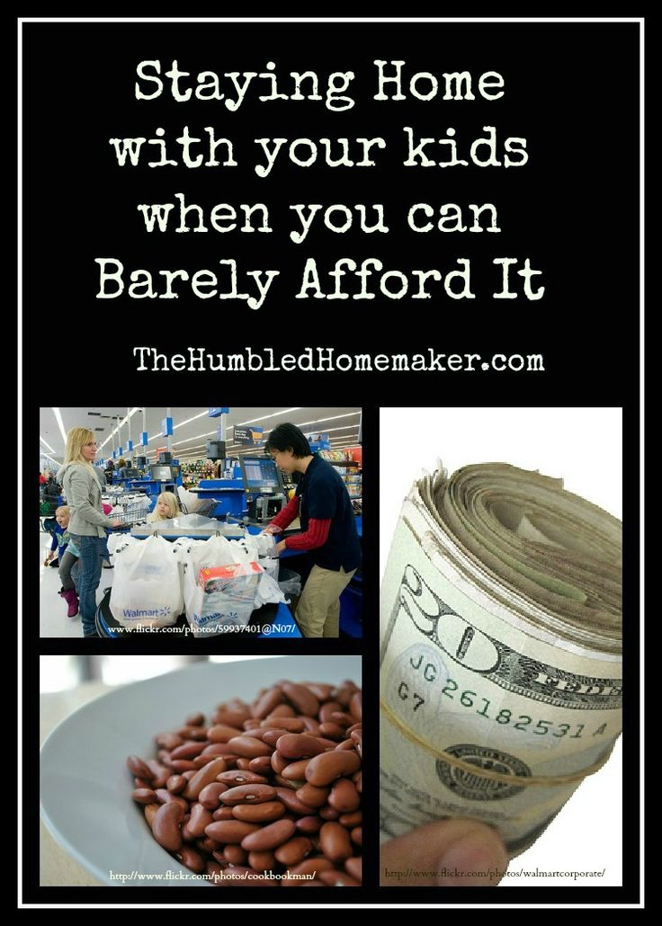 staying home with your kids when you can barely afford it-- love this because it shows just how much we sacrifice but its SO worth it