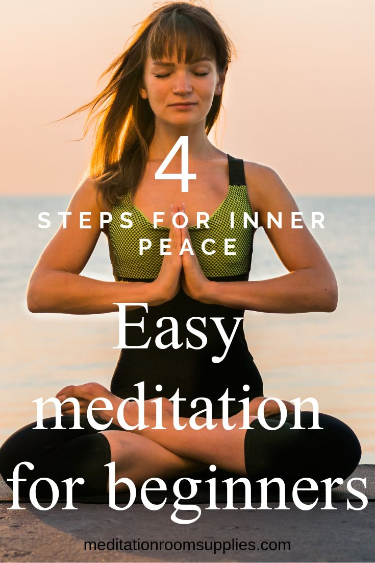 4 steps for inner peace. Easy meditation for beginners. Check out how you learn …