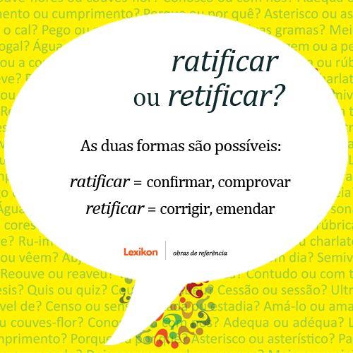 Português na tela: Dúvidas, porquê? #uso dos termos: ratificar e reti...
