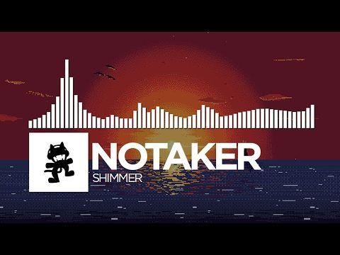 Notaker - Shimmer [Monstercat Release] - YouTube