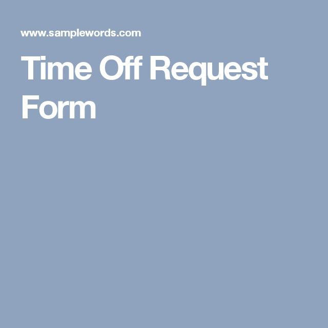 Más de 25 ideas increíbles sobre Time off request form en - request off forms