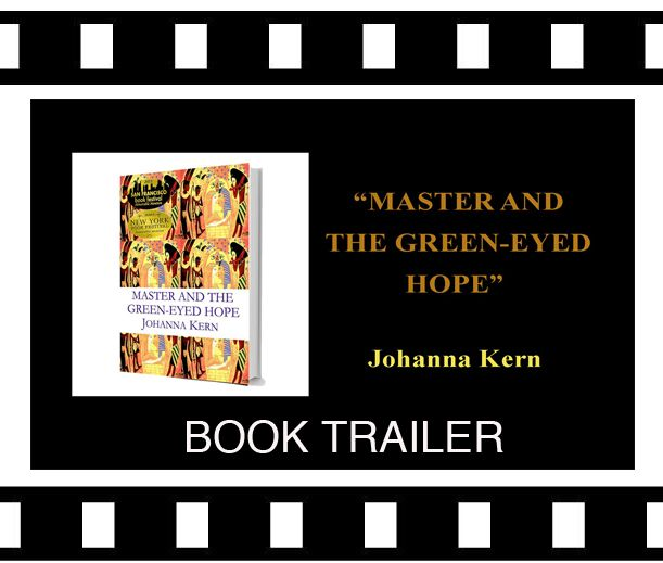 """Master and The Green-Eyed Hope"" - two-time award winning book by Johanna Kern, book trailer: http://www.youtube.com/watch?v=RdC5mZeE7Xk"