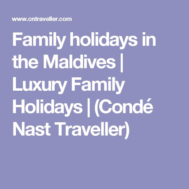 Family holidays in the Maldives | Luxury Family Holidays | (Condé Nast Traveller)
