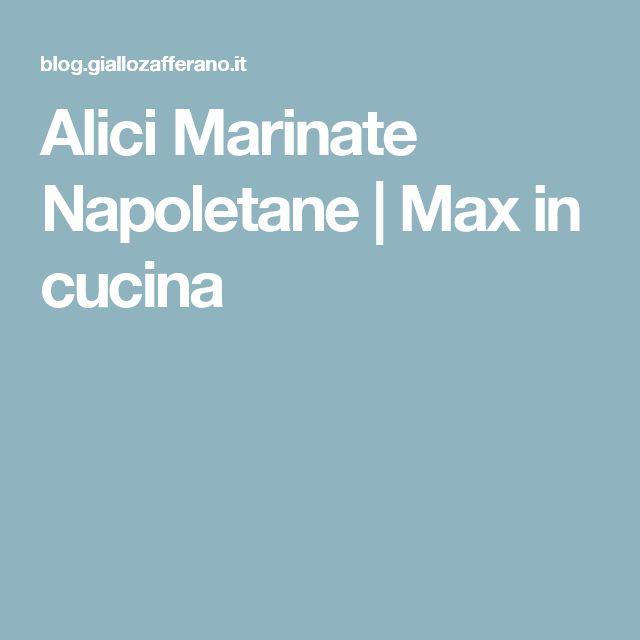 Alici Marinate Napoletane | Max in cucina