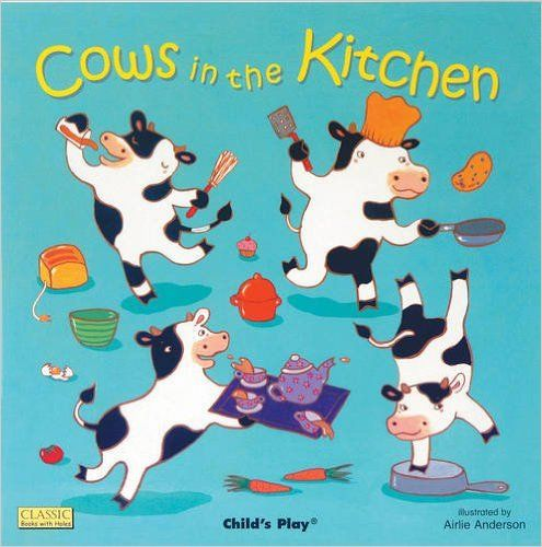 (Own) Cows in the Kitchen (Classic Books with Holes Board Book): 9781846431104: Series of books based on popular songs like this and Down at the Station