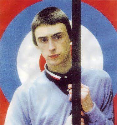 Paul Weller.............. I was brainwashed!