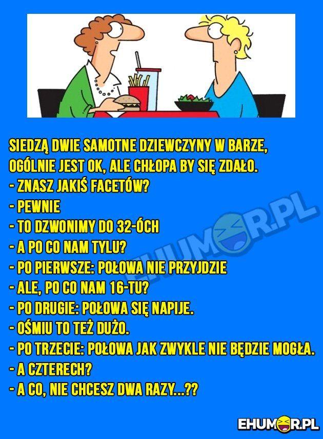 Siedzą dwie samotne dziewczyny w barze, ogólnie jest Ok… PO CO IM TYLE CHŁOPA? :O – eHumor.pl – Humor, Zabawne zdjęcia,  fotki, filmiki, dowcipy, top 10, demotywatory