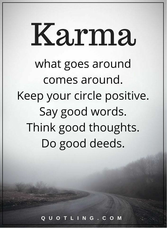 Pin By Trish On Everyday Journeys Pinterest Karma Quotes