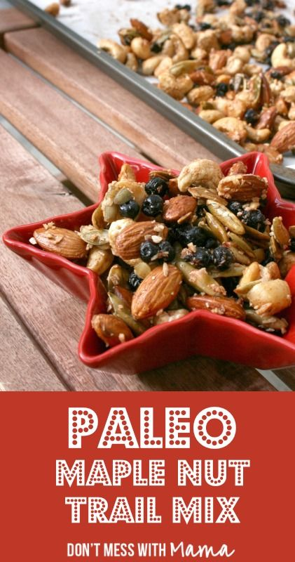Paleo Maple Nut Trail Mix #paleo #glutenfree #grainfree - DontMesswithMama.com