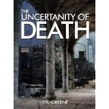 The Uncertainty of Death (The Four Horsemen) (Kindle Edition)By Y.K. Greene