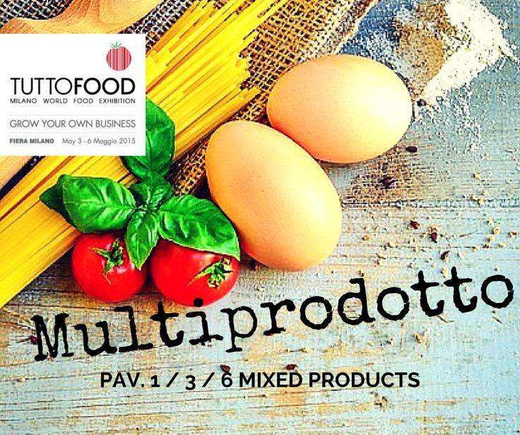TUTTOFOOD 2015 | MULTIPRODOTTO  #Tuttofood2015 #Milano