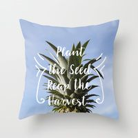 Throw Pillow featuring Reap What You Sew by designed to a T