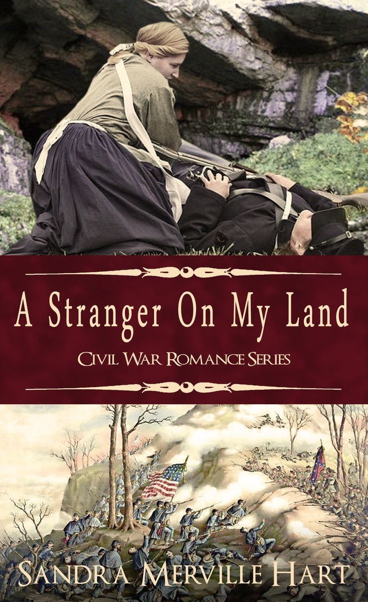 "A Stranger On My Land by Sandra Merville Hart. Carrie and her little brother, Jay, find a wounded #soldier on their land after a #battle which later became known as ""The Battle Above the Clouds."" Adam, a Union soldier, has been shot twice in the arm. Though Carrie is reluctant to take Adam to their cave where her family hides their livestock from both #armies, she cannot turn her back on him. #fiction #book #novel"
