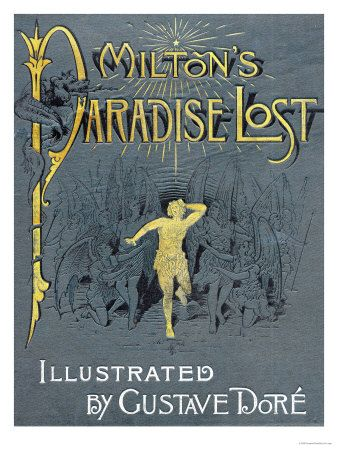 Paradise Lost...a forever favorite.