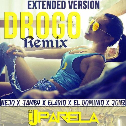 (DEMO)previw ÑEJO - Drogo Remix Extended Dj Uparela by Dj Uparela https://soundcloud.com/jesus-gabriel-uparela/demo-nejo-drogo-remix-extended-dj-uparela