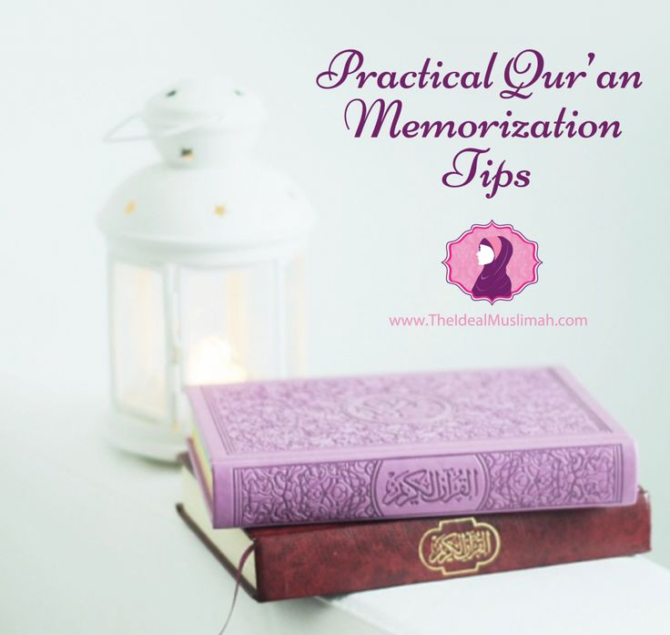 Practical Qur'an Memorization Tips