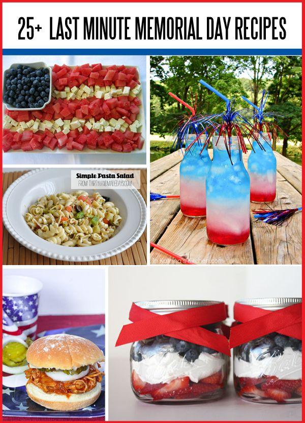 25+ Last Minute Memorial Day Recipes www.thirtyhandmadedays.com