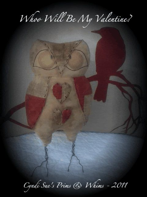 Primitive Valentine Owl Doll PATTERN  Whoo by cyndisuesprimsnwhims, $8.50