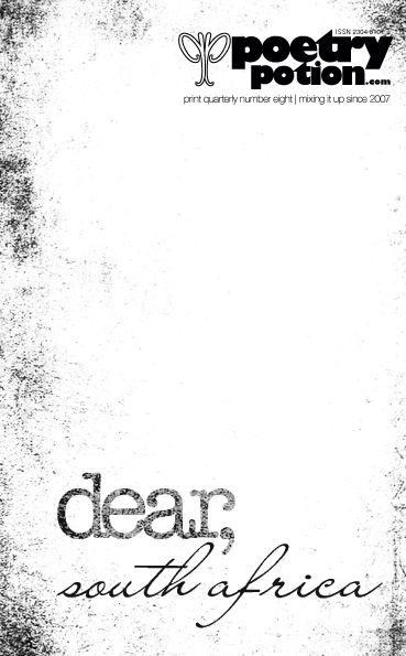 print quarterly number eight. coming now-now... #DearSA #SONApoems