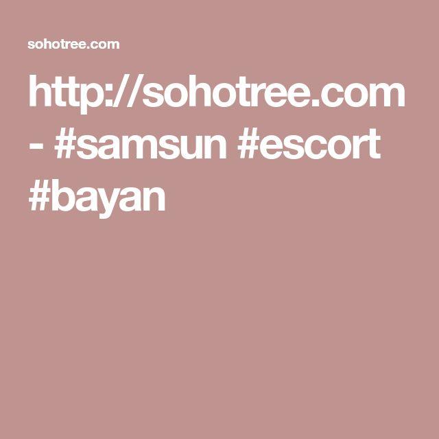 http://sohotree.com  -  #samsun #escort #bayan