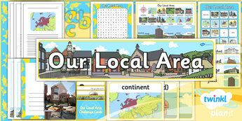 PlanIt - Geography Year 1 - Our Local Area Unit Additional Resources
