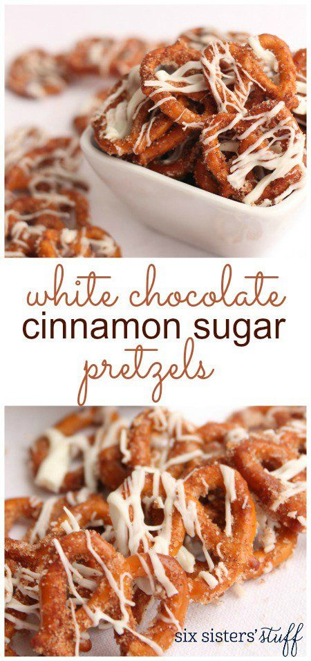 White Chocolate Cinnamon Sugar Pretzels Recipe / Six Sisters' Stuff | Six Sisters' Stuff