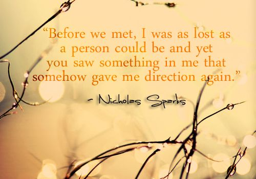 nicholas sparks, quotes, sayings, before we met, love quote