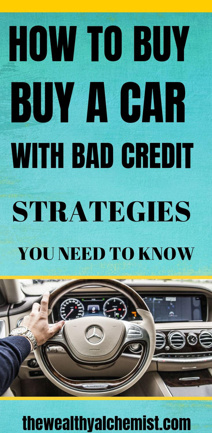 Buy a car with bad credit strategies you need to know