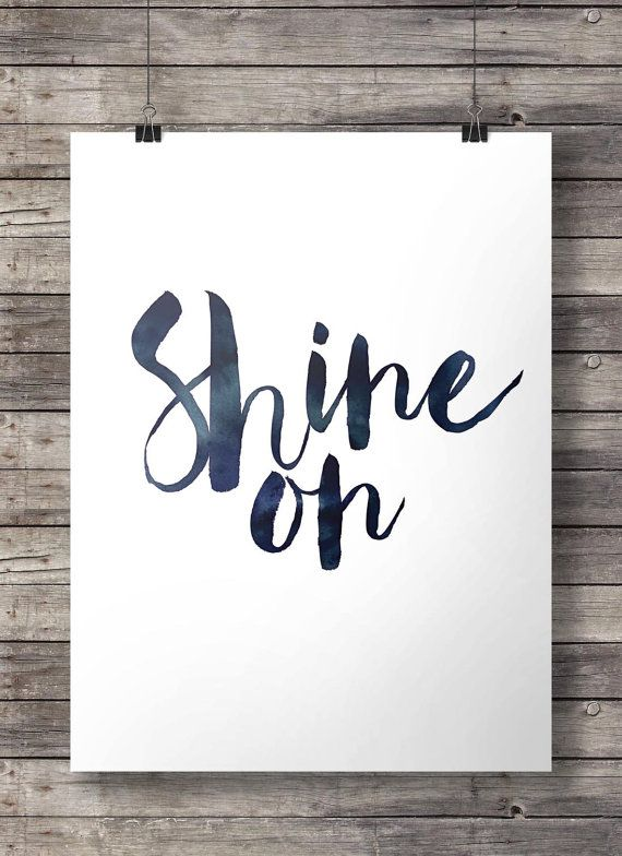 Shine on graphic typography Printable hand by SouthPacific