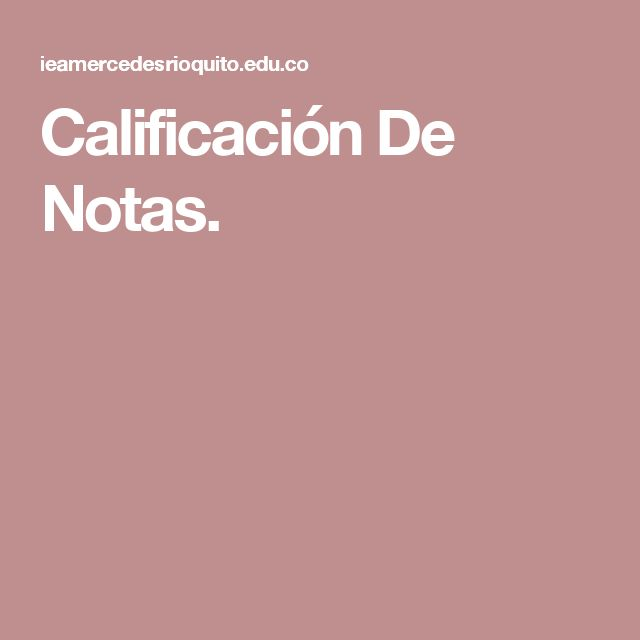 Calificación De Notas.