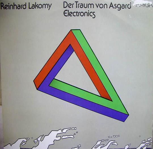 Reinhard Lakomy - Der Traum Von Asgard (Vinyl, LP, Album) at Discogs