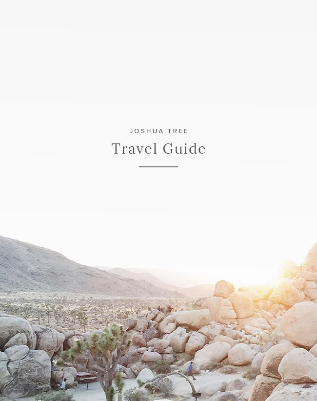joshua tree guide | almost makes perfect.