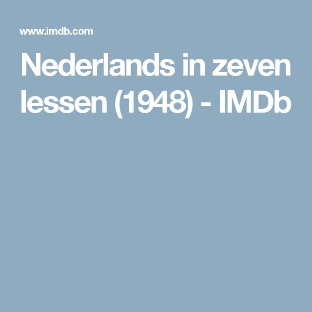 Nederlands in zeven lessen (1948) - IMDb