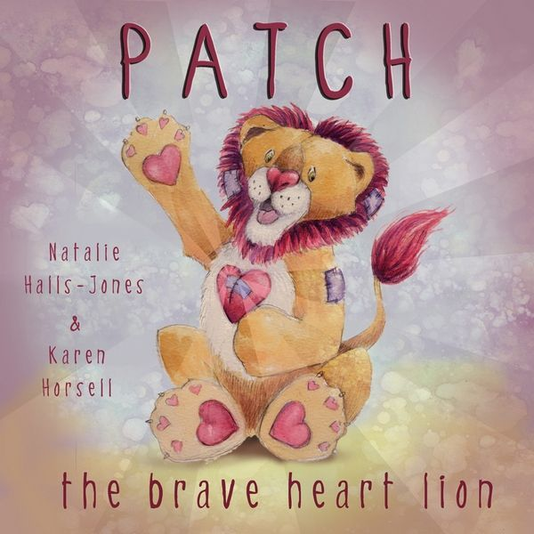 Patch-the-lion-1: Congenital Heart, Heart Warriors, Pictures Books, Children Pictures, Heart Heroes, Heart Defect, Children Books, Chd Awareness, Chd Kids