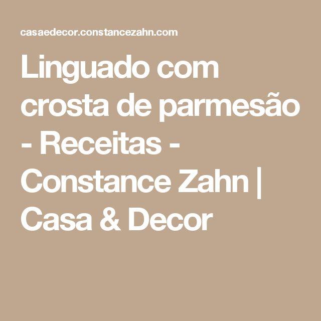 Linguado com crosta de parmesão - Receitas - Constance Zahn | Casa & Decor